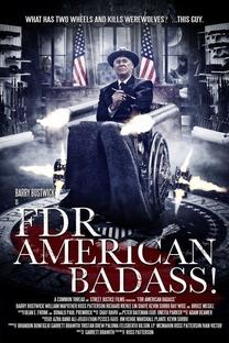FDR: American Badass! - Poster / Capa / Cartaz - Oficial 2