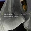 Hubble: Os Segredos do Universo | natgeo | FOX Play