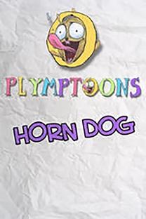 Horn Dog - Poster / Capa / Cartaz - Oficial 3