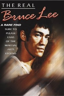The Real Bruce Lee - Poster / Capa / Cartaz - Oficial 2