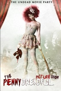 The Penny Dreadful Picture Show - Poster / Capa / Cartaz - Oficial 2