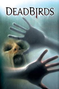 A Casa dos Pássaros Mortos - Poster / Capa / Cartaz - Oficial 2