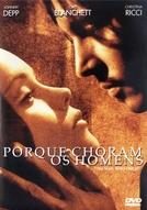Porque Choram os Homens (The Man Who Cried)