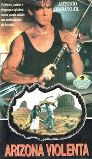 Arizona Violenta - Poster / Capa / Cartaz - Oficial 1