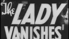 The Lady Vanishes - Trailer