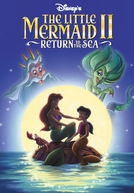 A Pequena Sereia II: O Retorno Para o Mar
