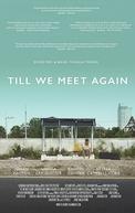 Till We Meet Again (Till We Meet Again)
