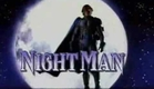 Nightman Intro Season 1