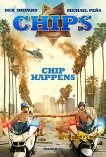CHiPs - O Filme - Poster / Capa / Cartaz - Oficial 2