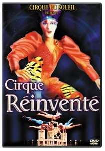Cirque Du Soleil – A Reinvenção do Circo - Poster / Capa / Cartaz - Oficial 1