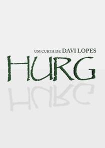 Hurg - Poster / Capa / Cartaz - Oficial 1
