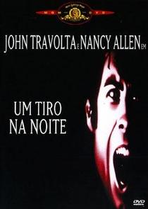 Um Tiro na Noite - Poster / Capa / Cartaz - Oficial 6