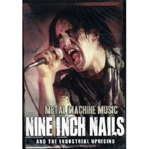 Metal Machine Music: Nine Inch Nails and the Industrial Uprising - Poster / Capa / Cartaz - Oficial 1