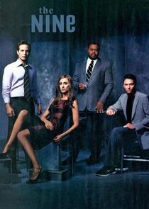 The Nine (1ª Temporada) - Poster / Capa / Cartaz - Oficial 1