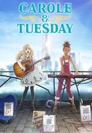 Carol & Tuesday (Carole & Tuesday)