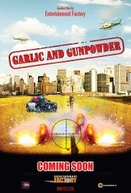 Garlic and Gunpowder (Garlic & Gunpowder)