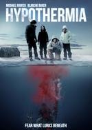 Hypothermia (Hypothermia)