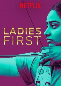 Ladies First: Na Mira do Futuro - Poster / Capa / Cartaz - Oficial 7