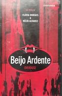 Beijo Ardente - Overdose (Beijo Ardente - Overdose)