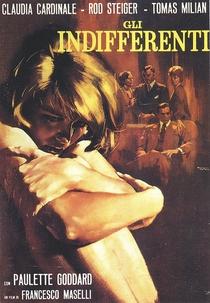 Os Indiferentes - Poster / Capa / Cartaz - Oficial 1