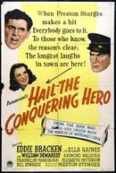 Herói de Mentira (Hail the Conquering Hero)