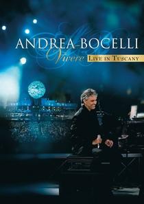 Andrea Bocelli: Vivere - Live in Tuscany - Poster / Capa / Cartaz - Oficial 1