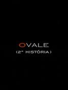 O Vale (O Vale)