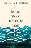 A Hope More Powerful Than the Sea (A Hope More Powerful Than the Sea)