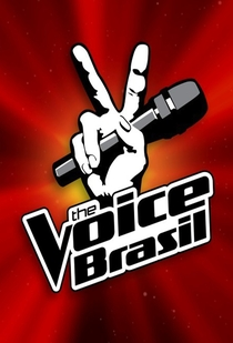The Voice Brasil (1ª Temporada) - Poster / Capa / Cartaz - Oficial 2
