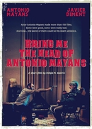Tragam-me a Cabeça de Antonio Mayans (Bring Me the Head of Antonio Mayans)