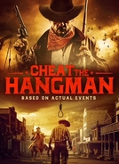 Cheat the Hangman (Cheat the Hangman)