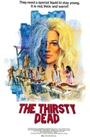 The Thirsty Dead (The Thirsty Dead)