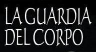 La Guardia del Corpo - Poster / Capa / Cartaz - Oficial 1