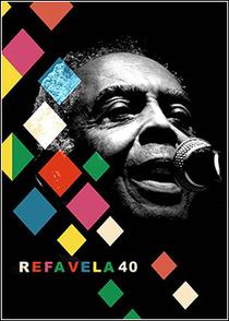 Refavela 40 - Poster / Capa / Cartaz - Oficial 1
