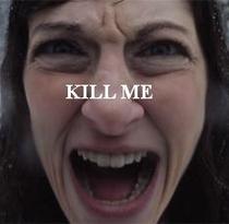 Kill me - Poster / Capa / Cartaz - Oficial 1