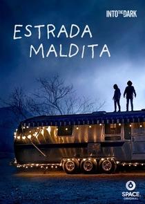 Into the Dark: Estrada Maldita - Poster / Capa / Cartaz - Oficial 2
