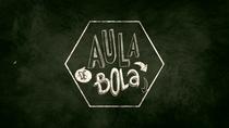 Aula de Bola - Esporte Espetacular - Poster / Capa / Cartaz - Oficial 1