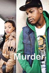 My Murder - Poster / Capa / Cartaz - Oficial 1