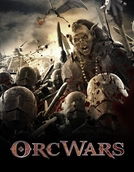 Orc Wars (Orc Wars)