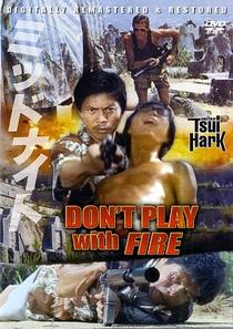 Não Brinque com Fogo - Poster / Capa / Cartaz - Oficial 2