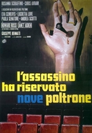 The Killer Reserved Nine Seats (L'assassino ha riservato nove poltrone)