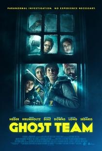 Ghost Team - Poster / Capa / Cartaz - Oficial 1