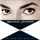 Michael Jackson: Black or White (Michael Jackson: Black or White)