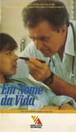 Em Nome da Vida (The Return of Ben Casey)