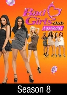 Bad Girls Club : Las Vegas (8ª Temporada) (Bad Girls Club : Las Vegas (Season 8))
