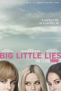 Big Little Lies (1ª Temporada) - Poster / Capa / Cartaz - Oficial 1