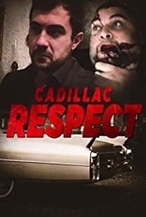 Cadillac Respect - Poster / Capa / Cartaz - Oficial 1