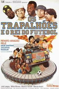 Os Trapalhões e o Rei do Futebol - Poster / Capa / Cartaz - Oficial 1