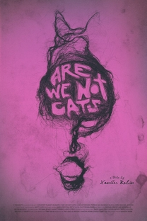 Are We Not Cats - Poster / Capa / Cartaz - Oficial 1