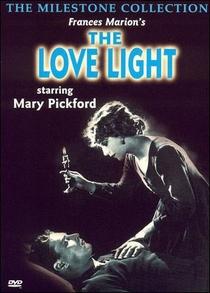 The Love Light - Poster / Capa / Cartaz - Oficial 1
